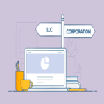 Requirements You Need to Know Regarding LLC And Corporation